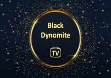 Black Dynomite TV Live with DVR