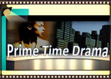 Prime Time Drama - Watch Live